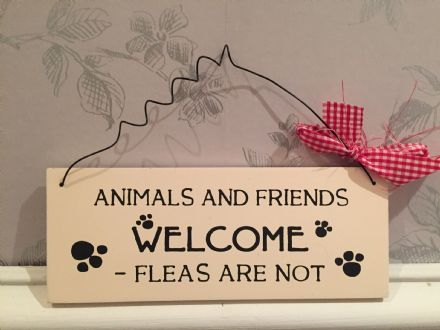 Animals And Friends Welcome - Fleas Are Not ~ Pet Cream Wooden Hanging Sign